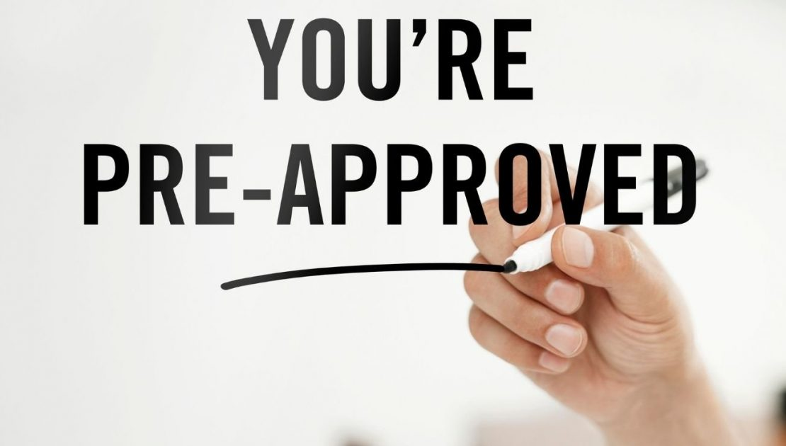 You are pre-approved